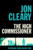 The High Commissioner by Jon Cleary