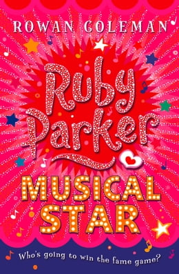 Book Ruby Parker: Musical Star by Rowan Coleman