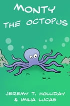 Monty the Octopus by Imilia Lucas