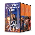 Hot Desert Nights with a Sheikh: The Sheik And The Virgin Secretary\Back in the Sheikh's Bed\Sold…