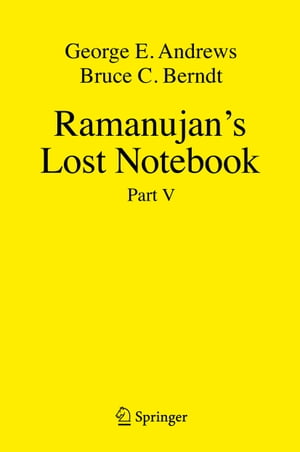 Ramanujan's Lost Notebook: Part V