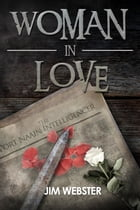 Woman in Love by Jim Webster