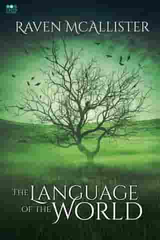 The Language of the World by Raven McAllister