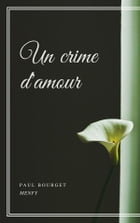 Un crime d'amour by Paul Bourget