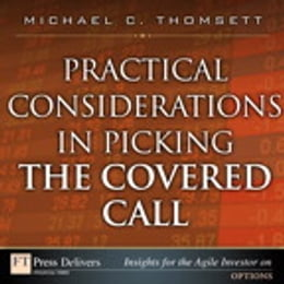 Book Practical Considerations in Picking the Covered Call by Michael C. Thomsett
