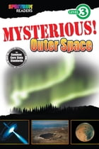 Mysterious! Outer Space by Katharine Kenah