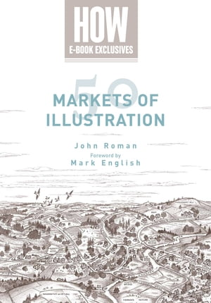 50 Markets of Illustration A Showcase of Contemporary Illustrators