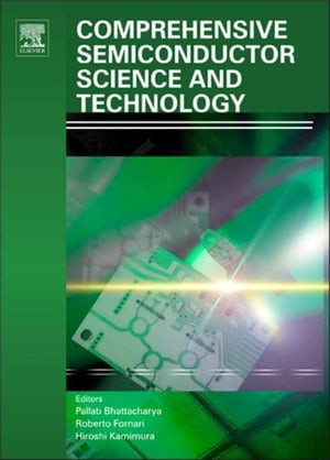 Comprehensive Semiconductor Science and Technology: Online version