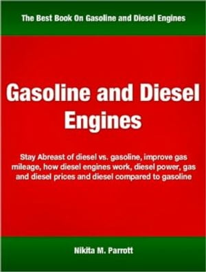 Gasoline and Diesel Engines Stay Abreast of Diesel vs. Gasoline,  Improve Gas Mileage,  How Diesel Engines Work,  Diesel Power,  Gas and Diesel Prices and