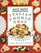 Sweet Maria's Italian Cookie Tray Cover Image