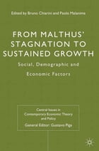 From Malthus' Stagnation to Sustained Growth: Social, Demographic and Economic Factors