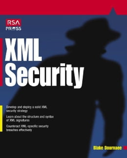 Book XML Security by Dournaee, Blake