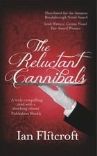 Reluctant Cannibals by Ian Flitcroft