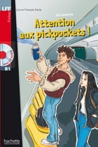 LFF B1 - Attention aux Pickpockets (ebook) by Léo Lamarche