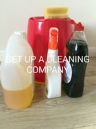 Set Up A Cleaning Company by Ian Oldfield