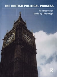 The British Political Process: An Introduction