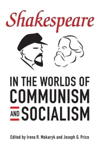 Shakespeare in the World of Communism and Socialism