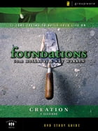 The Creation Study Guide: 11 Core Truths to Build Your Life On by Kay Warren