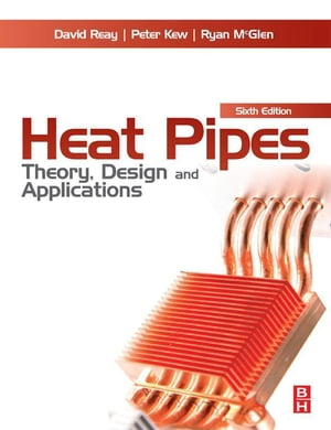 Heat Pipes Theory,  Design and Applications