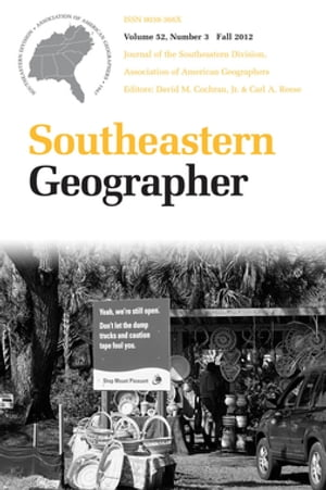 Southeastern Geographer Fall 2012 Issue