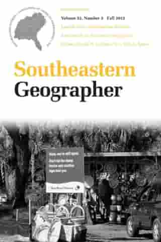 Southeastern Geographer: Fall 2012 Issue