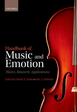 Handbook of Music and Emotion Theory,  Research,  Applications
