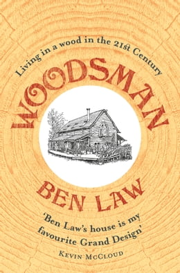 Book Woodsman by Ben Law