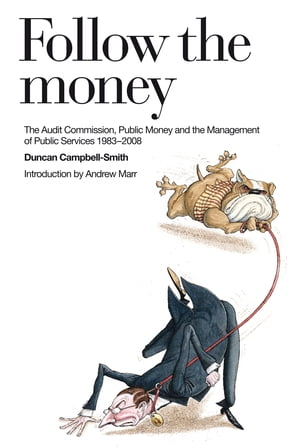 Follow the Money A History of the Audit Commission