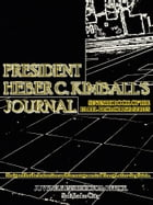 President Heber C. Kimball's Journal: Seventh Book of the Faith-Promoting Series