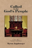 Called to be God's People by Dr.  Myron  S Augsburger