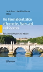 The Transnationalization of Economies, States, and Civil Societies: New Challenges for Governance…