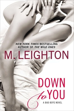Book Down to You by M. Leighton