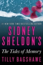 Sidney Sheldon's The Tides of Memory Cover Image