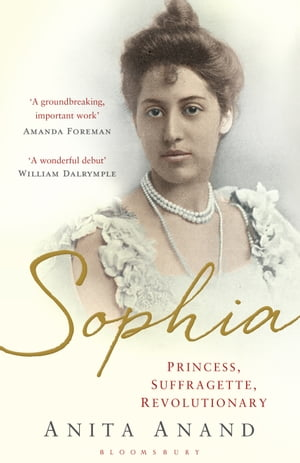 Sophia Princess,  Suffragette,  Revolutionary