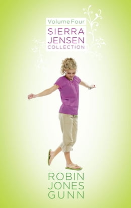 Book Sierra Jensen Collection, Vol 4 by Robin Jones Gunn