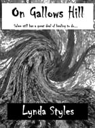 On Gallows Hill by Lynda Styles