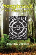 Sorgitzak: Old Forest Craft by Veronica Cummer
