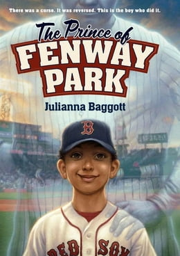 Book The Prince of Fenway Park by Julianna Baggott