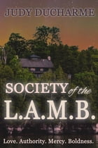 Society of the L.A.M.B. by Judy DuCharme
