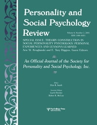 Theory Construction in Social Personality Psychology: Personal Experiences and Lessons Learned: A…