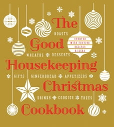 good housekeeping ultimate grilling cookbook 250 sizzling recipes