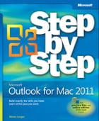 Microsoft Outlook for Mac 2011 Step by Step by Maria Langer