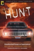 In the Hunt: Unauthorized Essays on Supernatural by Supernatural. Tv