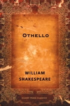 Othello: A Tragedy by William Shakespeare