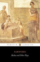 Medea and Other Plays Cover Image