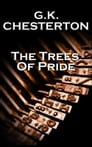 GK Chesterton The Trees Of Pride Cover Image
