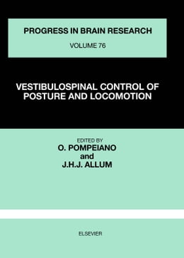 Book VESTIBULOSPINAL CONTROL OF POSTURE AND LOCOMOTION by O., Pompeiano