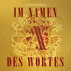 Im Namen des Wortes by Jutta Hollenbach