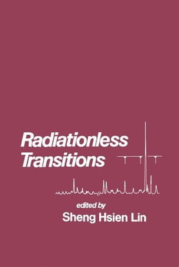 Book Radiationless Transitions by Lin, Sheng