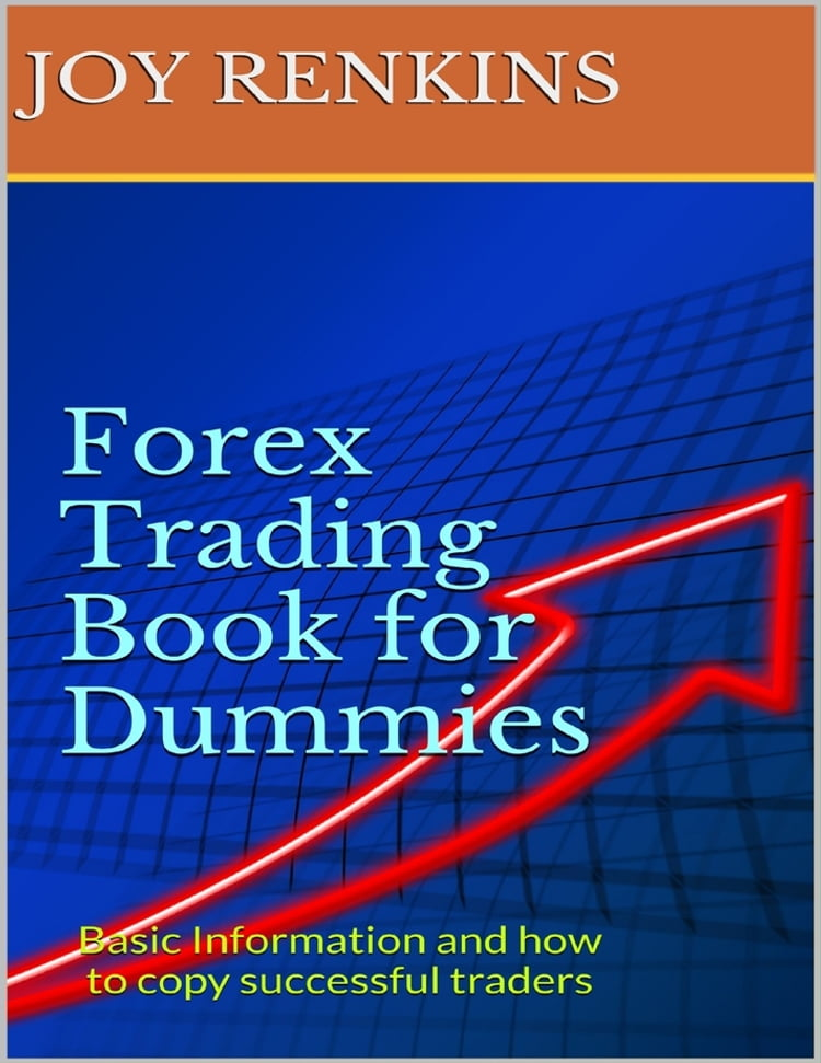 Forex Trading Book For Dummies Ebook By Joy Renkins Kobo Edition
